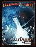 img - for Legendary Planet: Dead Vault Descent (Volume 4) book / textbook / text book