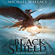 The Black Shield Audiobook by Michael Wallace Narrated by Rosemary Benson