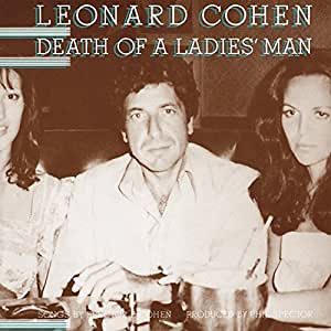 Death Of A Ladies Man Leonard Cohen Phil Spector Pete