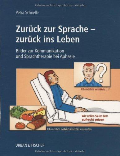 zurck-zur-sprache-zurck-ins-leben-bilder-zur-kommunikation-und-sprachtherapie-bei-aphasie