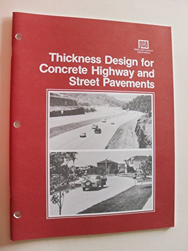 Thickness design for concrete highway and street pavements (paperback)