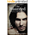 The Haunted (Sleeping with Monsters Book 1)