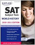 SAT Subject Test World History 2010-2011, Peggy J. Martin, 1419553534