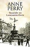 Traición en Lancaster Gate / Treachery at Lancaster Gate (Serie Charlotte y Thomas Pitt) (Spanish Edition)