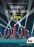 Géobiologie et Guides de lumière T2 - Les lieux nous parlent. écoutons-les !