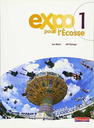 Expo Pour L'ecosse Pupil Books for S1 and S2: Bk.1