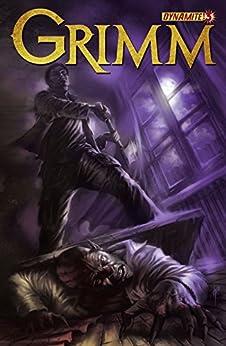 Grimm #3: Digital Exclusive Edition by [Greenwalt, David, Various]