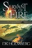 Servant of Fire (The Cloud Warrior Saga) (Volume 7)