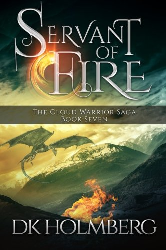 servant-of-fire-the-cloud-warrior-saga-volume-7