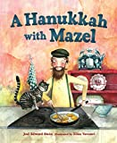 img - for A Hanukkah with Mazel book / textbook / text book