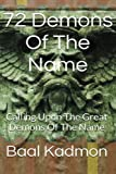 72 Demons of the Name: Calling upon the Great Demons of the Name: Volume 5