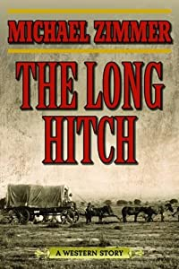 The Long Hitch: A Western Story