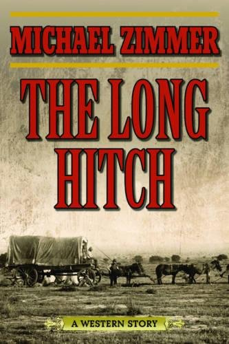 The Long Hitch: A Western Story -