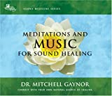 Meditations & Music for Sound Healing: A Leading