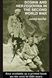 Bosnia and Herzegovina in the Second World War, Redzic, Enver and Donia, Robert J., 0714656259
