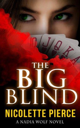 the-big-blind-nadia-wolf-novel-1