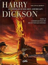 Harry Dickson, Tome 13 : L'héritage maudit de Rennes-le-Château par Richard D. Nolane