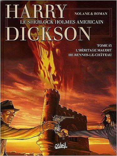 Lire un Harry Dickson, Tome 13 : L'héritage maudit de Rennes-le-Château epub pdf