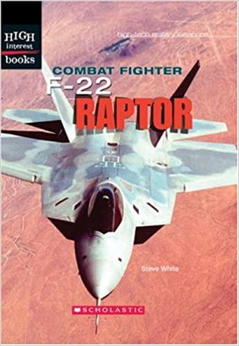 Amazon com: Combat Fighter: F-22 Raptor (High Interest Books