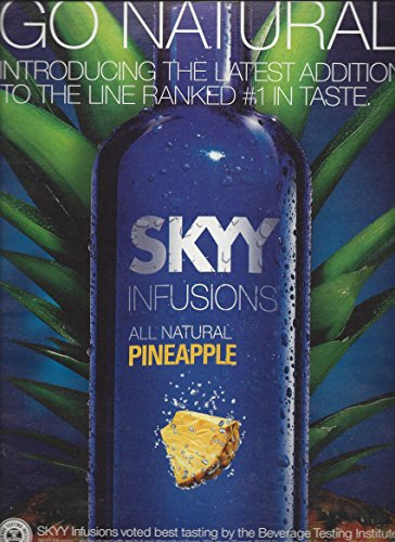 MAGAZINE ADVERTISEMENT For 2010 Skyy Infusions Pineapple Vodka Go Natural