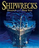 Shipwrecks, Nigel Cawthorne, 1782123334