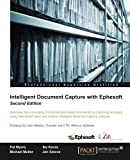 img - for Intelligent Document Capture with Ephesoft - Second Edition by Pat Myers (2015-08-04) book / textbook / text book