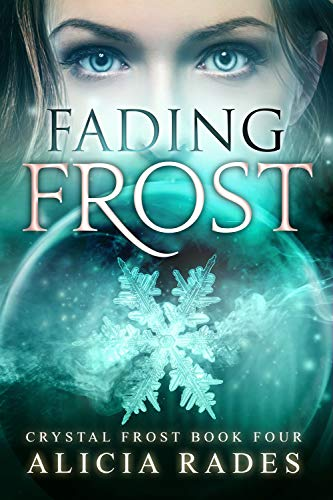 Fading Frost: A Teen Psychic Paranormal Series (Crystal