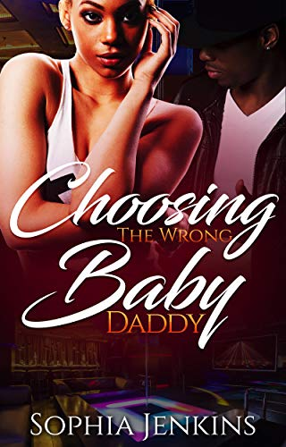 Choosing Books (Choosing The Wrong Baby Daddy (All In The Family Book 1))