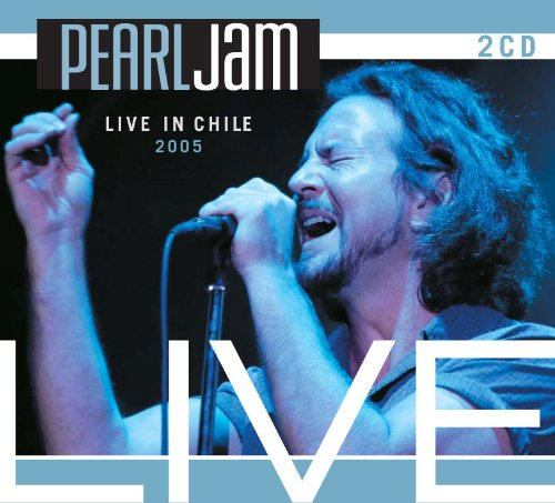 PEARL JAM - LIVE IN CHILE 2005 : 2CD SET - Chile Jam
