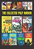 : The Collected Pulp Horror: Volume One