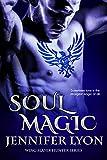Soul Magic (Wing Slayer Hunter Series Book 2)