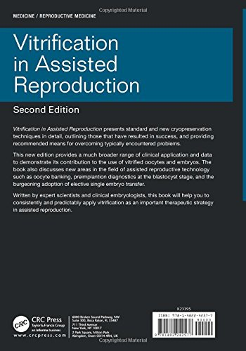 Vitrification in Assisted Reproduction, Second Edition (Reproductive Medicine and Assisted Reproductive Techniques Series) (Volume 3)