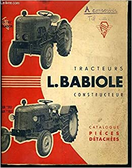Amazon Fr Tracteurs L Babiole Constructeur Catalogue Pieces Detachees Collectif Livres