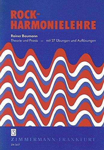 Rock-Harmonielehre: Theorie und Praxis - mit 27 Übungen und Auflösungen