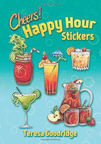 Happy Hour Stickers (Dover Stickers) by Teresa Goodridge