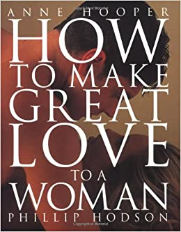 How to make good love to a woman