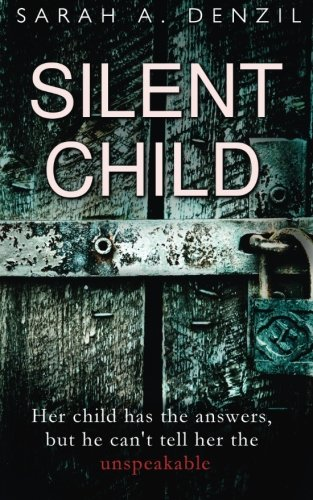 Silent Child [Sarah A Denzil] (Tapa Blanda)