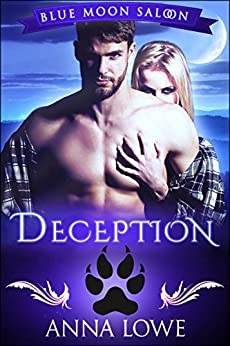 Deception (Blue Moon Saloon Book 5) by [Lowe, Anna]
