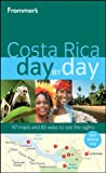 Frommer's Costa Rica Day by Day, Eliot Greenspan, 047049770X