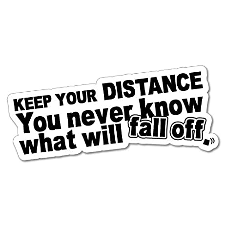 Keep your distance sticker decal funny vinyl car bumper