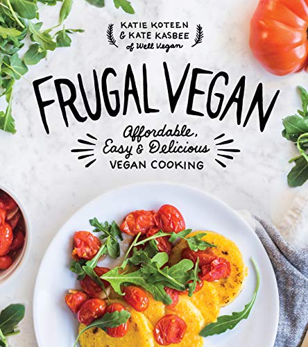 Frugal Vegan: Affordable, Easy & Delicious Vegan Cooking (Best Budget Slow Cooker)