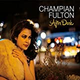 After Dark by Champian Fulton