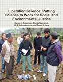 img - for Liberation Science: Putting Science to Work for Social and Environmental Justice book / textbook / text book