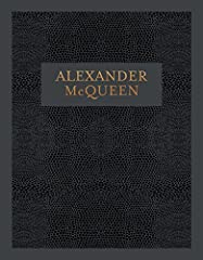 This definitive publication on Alexander McQueen (1969–2010) invites you into the creative mind and world of one of Britain's most brilliant, daring, and provocative designers, and the many themes and references that shaped his visiona...