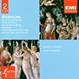 Ottorino Respighi: Orchestral Works - Belfagor Overture/Pines of Rome/Fountains of Rome/The Birds/Three Botticelli Pictures/Ancient Airs and Dances