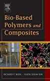 img - for Bio-Based Polymers and Composites book / textbook / text book