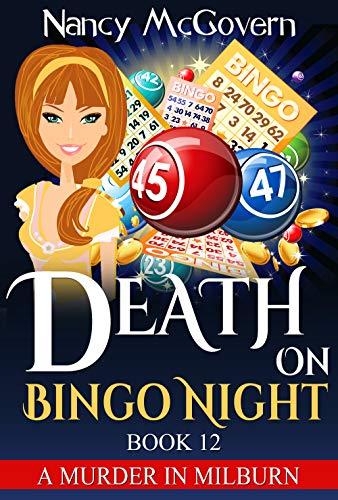 (Death On Bingo Night: A Culinary Cozy Mystery With A Delicious Recipe (A Murder In Milburn Book)