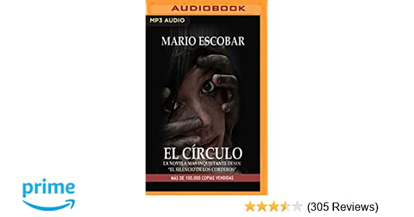 El Círculo (Spanish Edition): Mario Escobar, Oscar Flores: 9781978651166: Amazon.com: Books