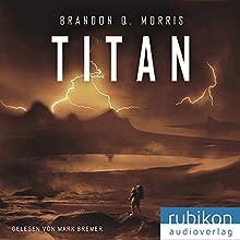 Titan (Eismond 2) Hörbuch von Brandon Q. Morris Gesprochen von: Mark Bremer
