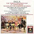 Falla: The Three Cornered Hat, El Amor Brujo, Nights in the Gardens of Spain